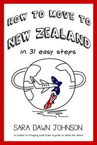 How to Move to New Zealand in 31 Easy Steps (book cover)