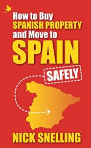 How to Buy Spanish Property and Move to Spain - Safely (book cover)