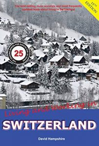 Living and Working in Switzerland: A Survival Handbook (book cover)
