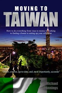Moving to Taiwan (by Michael A. Cannings) book cover